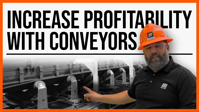 Increase Profitability with Conveyors copy